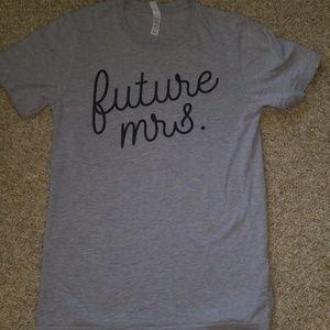 Future mrs. Tshirt
